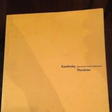 Libros de segunda mano: KANDINSKY - MONDRIAN.DOS CAMINOS HACIA LA ABSTRACCIÓN.FUNDACIÓN LA CAIXA.1994. FOTOS. Lote 123837759