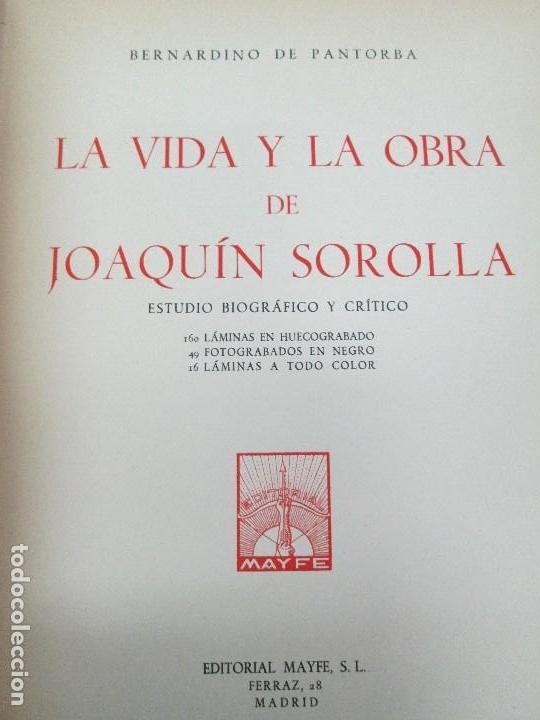 Libros de segunda mano: LA VIDA Y OBRA DE JOAQUIN SOROLLA. BERNARDINO DE PANTORBA. EDITORIAL MAYFE 1953. EJEMPLAR Nº 1828. - Foto 7 - 124099523