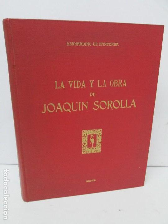 LA VIDA Y OBRA DE JOAQUIN SOROLLA. BERNARDINO DE PANTORBA. EDITORIAL MAYFE 1953. EJEMPLAR Nº 1828. (Libros de Segunda Mano - Bellas artes, ocio y coleccionismo - Pintura)