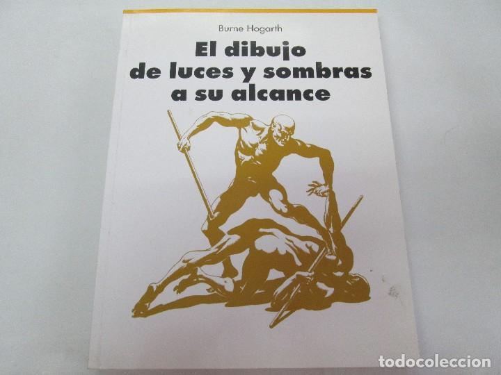 Libros de segunda mano: BURNE HOGARTH. EL DIBUJO DE LUCES Y SOMBRAS A SU ALCANCE. CABEZA HUMANA. ANATOMICO. 3 LIBROS - Foto 17 - 124191527