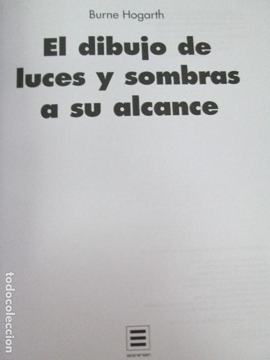 Libros de segunda mano: BURNE HOGARTH. EL DIBUJO DE LUCES Y SOMBRAS A SU ALCANCE. CABEZA HUMANA. ANATOMICO. 3 LIBROS - Foto 18 - 124191527