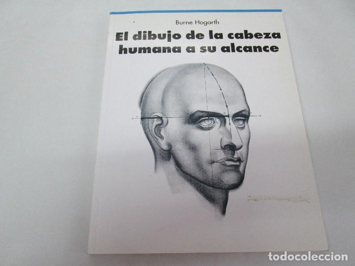 Libros de segunda mano: BURNE HOGARTH. EL DIBUJO DE LUCES Y SOMBRAS A SU ALCANCE. CABEZA HUMANA. ANATOMICO. 3 LIBROS - Foto 26 - 124191527