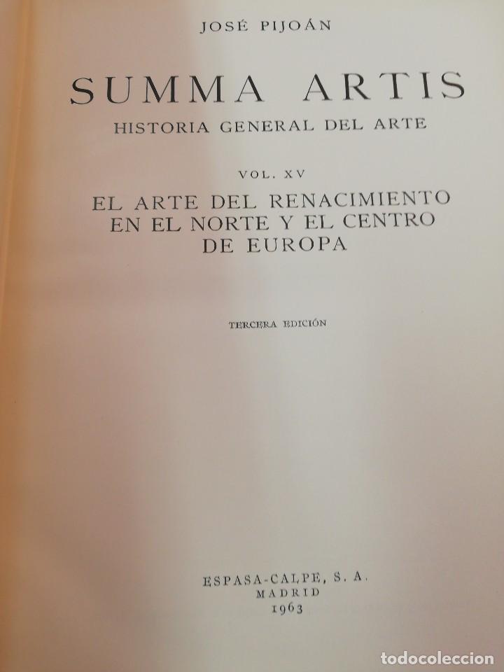 Libros de segunda mano: SUMMA ARTIS. XV. El arte del Renacimiento en el norte y centro de Europa - Foto 2 - 125050479
