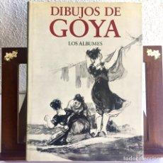 Libros de segunda mano: DIBUJOS DE GOYA: LOS ÁLBUMES. PIERRE GASSIER 1973. Lote 125129847
