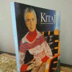 Libros de segunda mano: KITAJ - RETRATO DE UN HISPANISTA - MUSEO DE BELLAS ARTES DE BILBAO 2004 . Lote 125345347