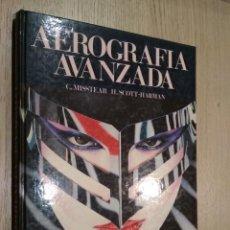 Libros de segunda mano: AEROGRAFÍA AVANZADA. HERMANN BLUME 1ª EDICIÓN 1985. Lote 125495839