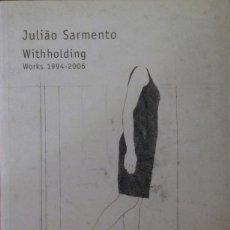 Libros de segunda mano: JOAO SARMENTO. WORKS 1994-2006. F. MARCELINO BOTÍN, OCT. 2006-ENERO 2007. 180 PGS. RÚSTICA Y SOLAPA. Lote 126228431