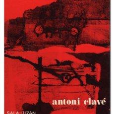Libros de segunda mano: ANTONI CLAVÉ. OBRAS DE 1939 A 1979. PINTURAS, GOUACHES, ESCULTURAS, COLLAGES, ASSEMBLAGES, GRABADOS. Lote 126247080
