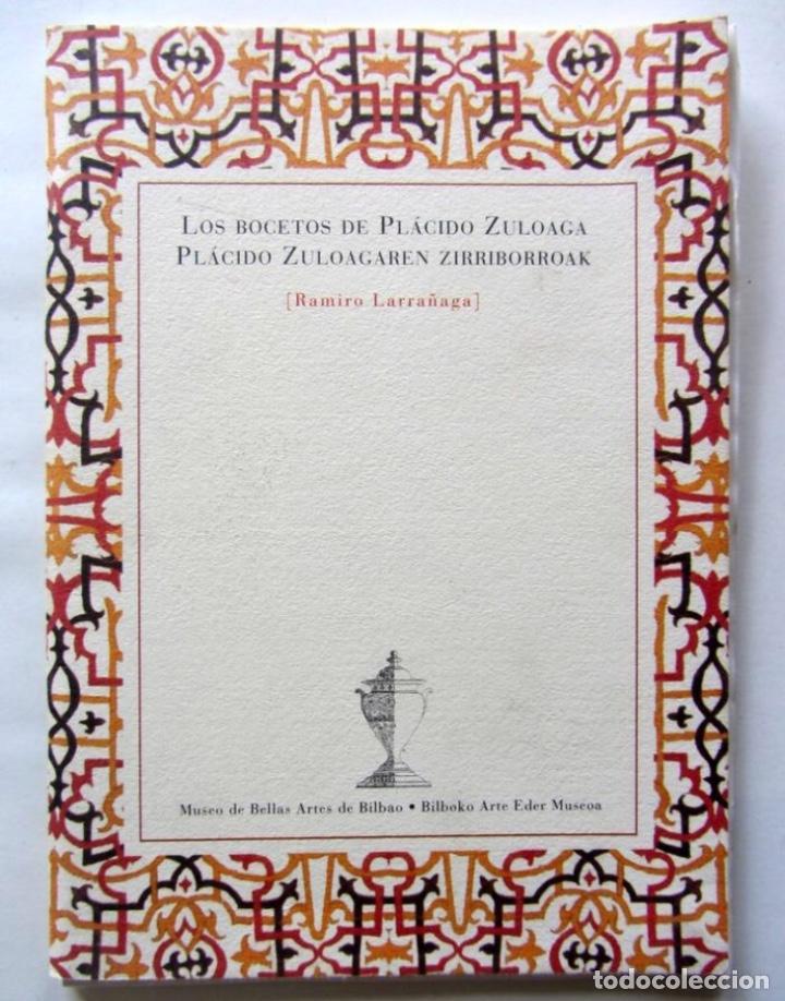 LOS BOCETOS DE PLÁCIDO ZULOAGA. RAMIRO LARRAÑAGA. MUSEO DE BELLAS ARTES DE BILBAO. 24 PAGS. (Libros de Segunda Mano - Bellas artes, ocio y coleccionismo - Pintura)
