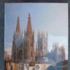 Libros de segunda mano: LA IMAGEN DE LA CATEDRAL DE BURGOS. (DESDE LA PERSPECTIVA DE DIFERENTES PINTORES), 1995.. Lote 126290127