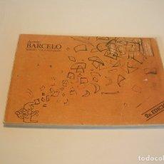 Libros de segunda mano: AGENDA: BARCELÓ. SERGIO VILA-SANJUAN. Lote 126640679