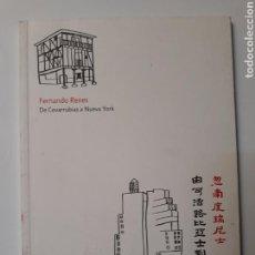 Libros de segunda mano: PINTURA SIGLO XX - FERNANDO RENES DE COVARRUBIAS A NUEVA YORK BURGOS 2004/2005. Lote 126718522