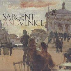 Libri di seconda mano: SARGENT ANDVENICE - MUSEI CIVICI VENEZIANI - / PRECINTADO, SIN USO. Lote 126735231