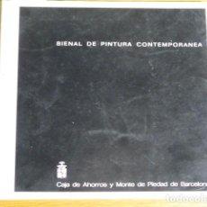 Libros de segunda mano: BIENAL DE PINTURA CONTEMPORÁNEA. BARCELONA, 1975. Lote 126839067