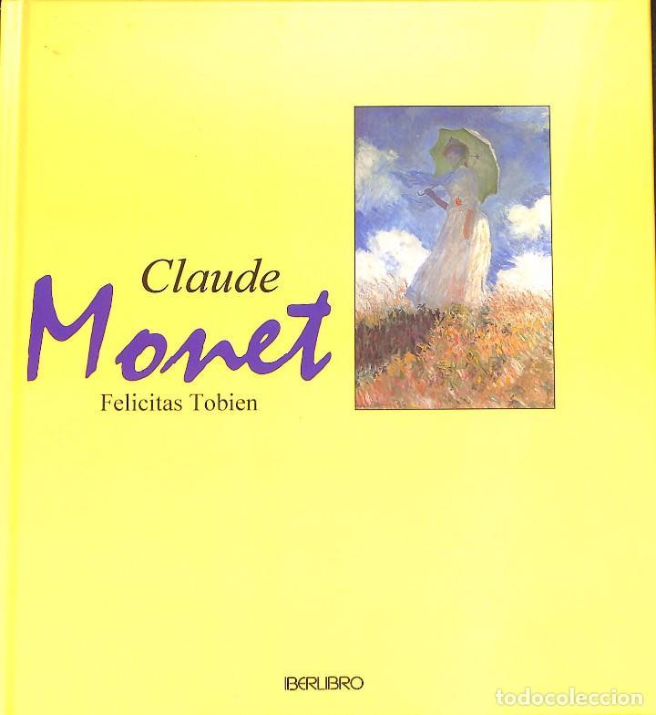 CLAUDE MONET - FELICITAS TOBIEN (Libros de Segunda Mano - Bellas artes, ocio y coleccionismo - Pintura)