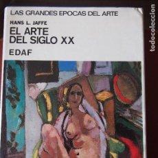 Libros de segunda mano - Hans L. Jaffe - El Arte del Siglo XX - 127742599