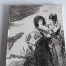 Libros de segunda mano: GOYA , LOS CAPRICHOS. Lote 127869623