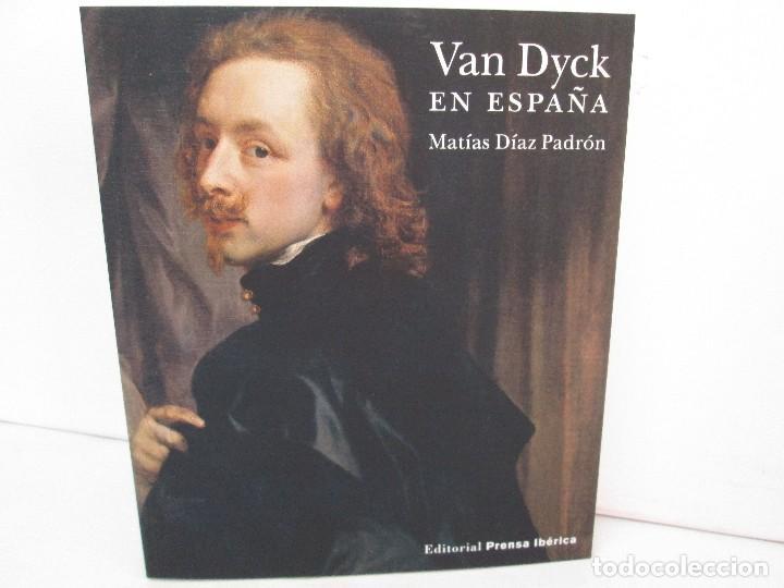 Libros de segunda mano: VAN DYCK EN ESPAÑA. MATIAS DIAZ PADRON. TOMO I Y II. EDITORIAL PRENSA IBERICA. 2012. VER FOTOS - Foto 2 - 127953203