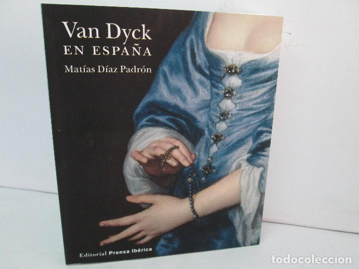 Libros de segunda mano: VAN DYCK EN ESPAÑA. MATIAS DIAZ PADRON. TOMO I Y II. EDITORIAL PRENSA IBERICA. 2012. VER FOTOS - Foto 15 - 127953203