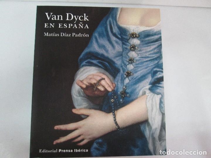 Libros de segunda mano: VAN DYCK EN ESPAÑA. MATIAS DIAZ PADRON. TOMO I Y II. EDITORIAL PRENSA IBERICA. 2012. VER FOTOS - Foto 16 - 127953203