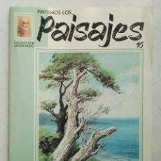 Libros de segunda mano: PINTEMOS LOS PAISAJES COLECCIÓN LEONARDO 16. Lote 128212851