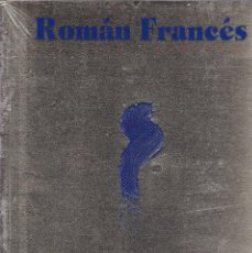 Libros de segunda mano: ROMAN FRANCÉS - PINTURAS 1974/1997 - PALACIO GRAVINA ALICANTE - CATALOGO EXPOSICIÓN 2005. Lote 128260947