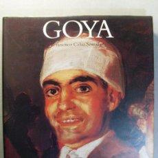 Libros de segunda mano: GOYA / FRANCISCO CALVO SERRALLER / 1996. ELECTA. Lote 128295043