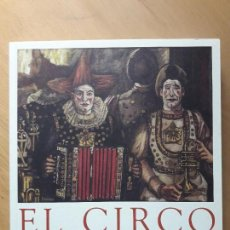 Libros de segunda mano: EL CIRCO. EN EL ARTE ESPAÑOL.. Lote 128700219