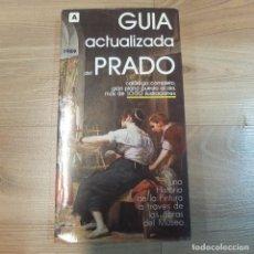 Libros de segunda mano: GUIA ACTUALIZADA DEL PRADO -1989 . Lote 128793907