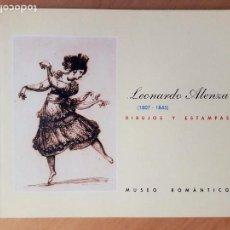 Libros de segunda mano: LEONARDO ALENZA, 1807-1845. DIBUJOS Y ESTAMPAS. CATÁLOGO DE LA EXPOSICIÓN, MUSEO ROMÁNTICO. Lote 128877431