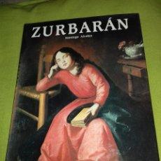 Libros de segunda mano: ZURBARÁN. SANTIAGO ALCOLEA. EDICIONES POLÍGRAFA. 1989.. Lote 128879343