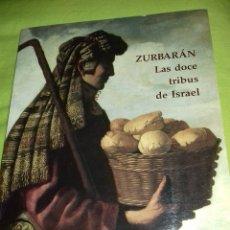 Libros de segunda mano: ZURBARÁN. LAS DOCE TRIBUS DE ISRAEL. MUSEO DEL PRADO. 1995.. Lote 128880103