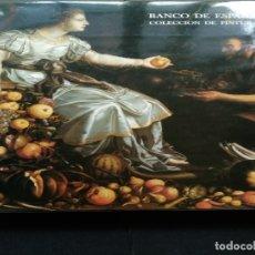 Libros de segunda mano: COLECCION DE PINTURA DEL BANCO DE ESPAÑA. Lote 128926375