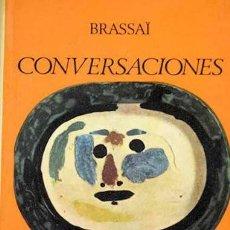 Libros de segunda mano: BRASSAI - CONVERSACIONES CON PICASSO - AGUILAR. Lote 128982967