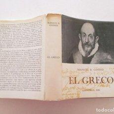 Libros de segunda mano: MANUEL B. COSSIO EL GRECO. RMT87193. Lote 129016639
