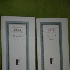 Libros de segunda mano: FRANCISCO GOYA. VIDA Y OBRA. VALERIANO BOZAL. 2 VOLÚMENES. TF EDITORES, 2005.. Lote 129086651