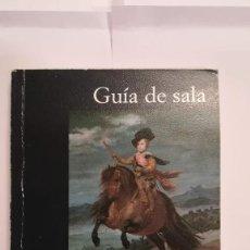Libros de segunda mano: GUIA DE SALA DEL MUSEO DEL PRADO - VELAZQUEZ - FRANCISCO CALVO SERRALLER. Lote 129267271