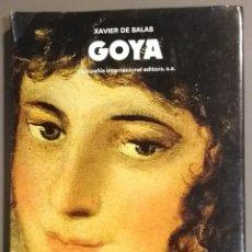Libros de segunda mano: GOYA. XAVIER DE SALAS. CIE. 1978. 33 CM. TAPA DURA. SOBRECUBIERTA. A COLOR. MUY BUEN ESTADO. Lote 129371207