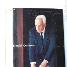 Libros de segunda mano: PINTURA SIGLO XX - DANIEL QUINTERO PINTURAS Y DIBUJOS OVIEDO 1997. Lote 126527831