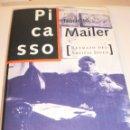 Libros de segunda mano: NORMAN MAILER. PICASSO (RETRATO DEL ARTISTA JOVEN). 480 PÁG. ALFAGUARA 1997 BLANCO, NEGRO Y COLOR. Lote 129523179