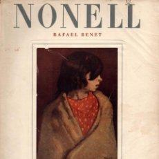 Libros de segunda mano: RAFAEL BENET : ISIDRO NONELL Y SU ÉPOCA (IBERIA. S,F,). Lote 129650438