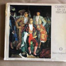 Libros de segunda mano: CAMINOS EN LA PINTURA A TRAVÉS DE LA OBRA DE FERNANDO DE AMARICA, JULIO FRANCO, MENCHU GAL, ADOLFO G. Lote 129989703