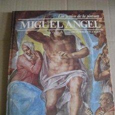 Libros de segunda mano: LOS GENIOS DE LA PINTURA TOMO 34 (MIGUEL ANGEL) ¡¡OFERTA 3X2 EN LIBROS!! (LEER DESCRIPCION). Lote 130109447
