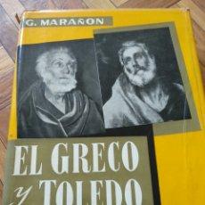 Libros de segunda mano: EL GRECO Y TOLEDO, G. MARAÑÓN. Lote 130233270