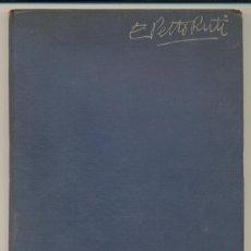 Libros de segunda mano: PETTORUTI: FUTURISMO, CUBISMO, EXPRESIONISMO, SINTETISMO, DADAÍSMO. CON FIRMA AUTÓGRAFA DE EMILIO . Lote 130292282
