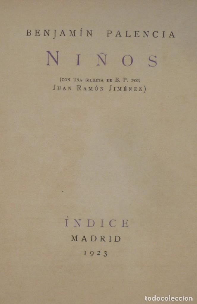 Libros de segunda mano: Benjamín PALENCIA - Niños - 1923 Primera edicion - Foto 2 - 130373898
