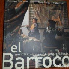 Libros de segunda mano: EL BARROCO,1600-1700 : EL ARTE EUROPEO DE CARAVAGGIO A TIEPOLO. Lote 130685259