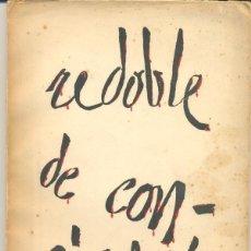 Libros de segunda mano: REDOBLE DE CONCIENCIA - BLAS DE OTERO. Lote 130816536