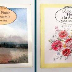Libros de segunda mano: PACK 2 MANUALES DE ARTE EDAF - CÓMO PINTAR A LA ACUARELA + CÓMO PINTAR FLORES A LA ACUARELA. Lote 131062136