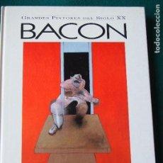 Libros de segunda mano: BACON - GRANDES PINTORES DE NUESTRO TIEMPO - GLOBUS. Lote 142290489